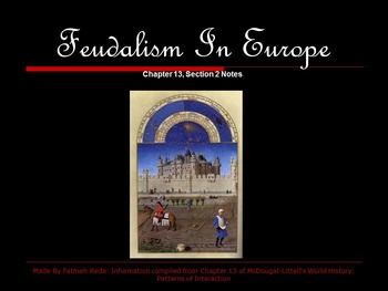 World History: Chapter 13 Middle Ages Section 2 Feudalism