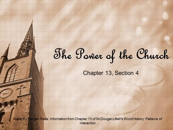 World History: Chapter 13 Middle Ages Section 4 The Power