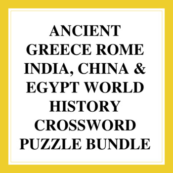 World History Crossword Puzzles: Ancient Greece, Rome, India, China & Egypt