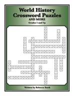 World History Crossword Puzzles: Grades 6 and Up