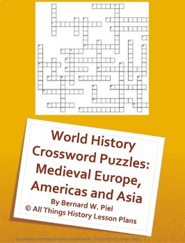 World History Crossword Puzzles: Medieval Europe, Americas and Asia