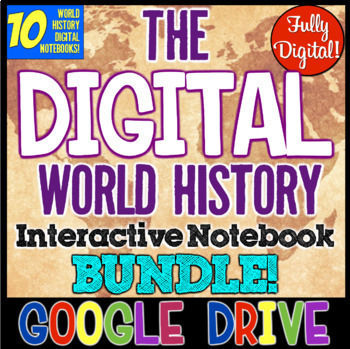 World History DIGITAL Interactive Notebook Bundle! 10 Notebooks World History!