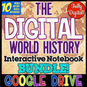 World History DIGITAL Interactive Notebook Bundle! 10 Notebooks World History!