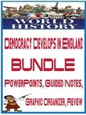 World History Democracy Develops in England Unit Bundle PowerPoint Notes Activit