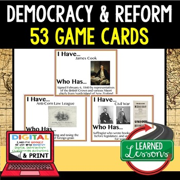World History Democracy & Reform Game Cards 53 I Have Who Has Cards