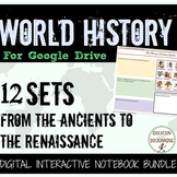 World History Ancients to Renaissance Digital Notebook for