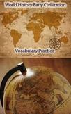 World History Early Civilization Vocabulary Practice