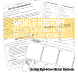 World History: Early Civilizations Brochure Project