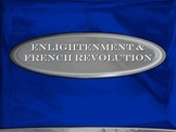 World History: Enlightenment & French Revolution Lecture