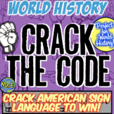 World History Escape Room: Translate American Sign Language on World History!