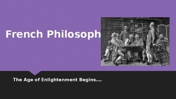 World History French Philosophes PPT 22 Slides