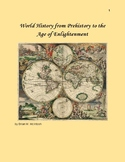 World History From Prehistory to the Age of Enlightenment Unit 2