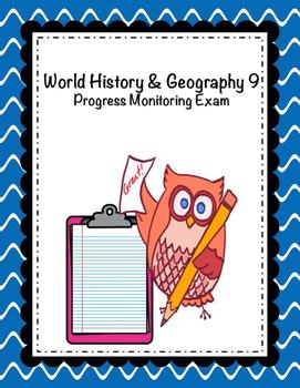 World History & Geography 9 Progress Monitoring Exam