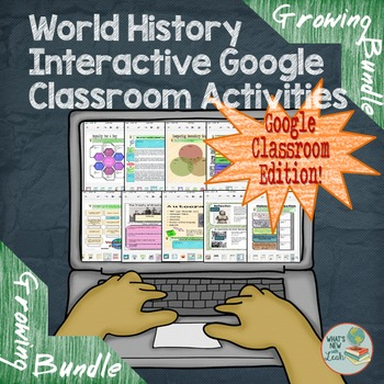 World History Google Classroom and One Drive Activities Growing Bundle