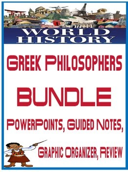 World History Greek Philosophers Unit BUNDLE Powerpoints Guided Notes Project