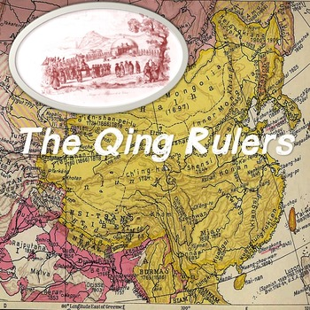 World History High School: The Qing Rulers