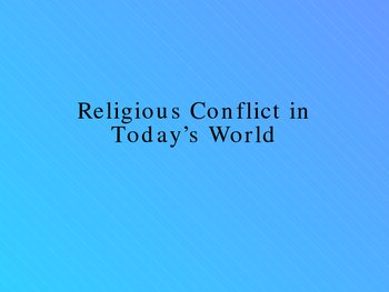 World History II Slideshow:  Religious Conflict in Today's World
