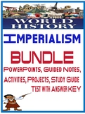World History Imperialism Unit Bundle PowerPoints Guided Notes, Projects Test
