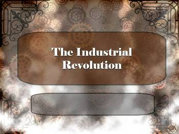world history: industrial revolution powerpointryan o'donnell, Modern powerpoint