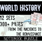 World History Notes Interactive Notebook Ancients to Renaissance 12 Set BUNDLE