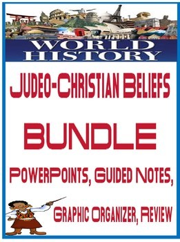 World History Judeo Christian Beliefs BUNDLE PowerPoints Guided Notes Activities