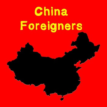 World History Lesson Plan:China Foreigners