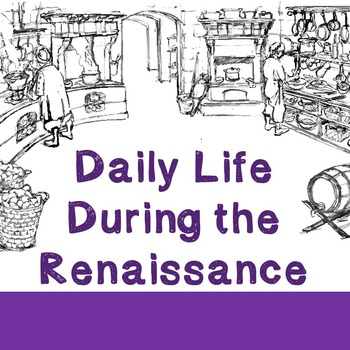 World History Lesson Plan: Daily Life in the Renaissance