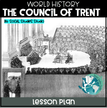 World History Lesson Plan: The Council of Trent