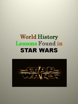 World History Lessons Found in STAR WARS