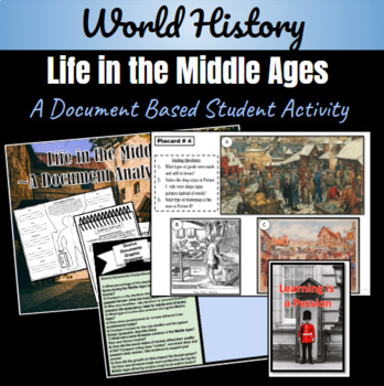 World History: Life During the Middle Ages ~A Document Analysis Activity~