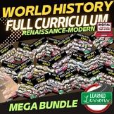 World History MEGA BUNDLE Renaissance to Modern Times (World History Curriculum)