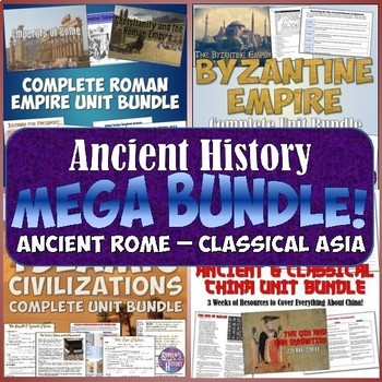 World History MEGA Bundle #2: Ancient Rome - Classical Asia