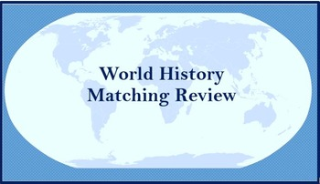 World History Matching Review