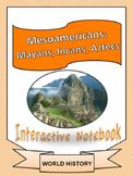 World History: Mesoamericans Unit Interactive Notebook