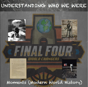 World History Moments that Made History--March Madness Final Four Brackets