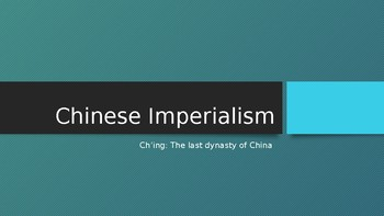 World History PPT Chinese Imperialism 1800's to the 1920's