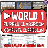 World History Part 1 Flipped Classroom Video Curriculum fo