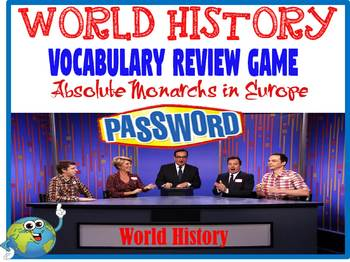 World History Password Review Game Absolute Monarchs in Europe