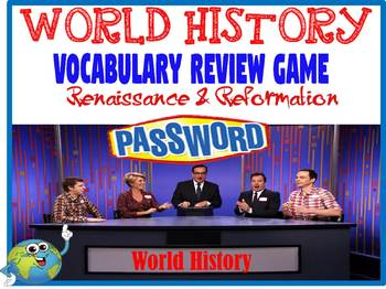 World History Password Review Game Renaissance & Reformation