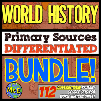 World History Primary Source Bundle! 101 DIFFERENTIATED Warmups in World History