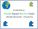 World History Puzzle Squares (Absolute Monarchs - Present)