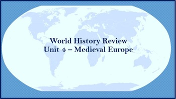 World History Review (Medieval Europe)