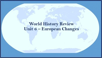 World History Review (European Changes)