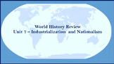 World History Review (Industrialism and Nationalism)