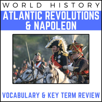 Atlantic Revolutions & The Napoleonic Empire: World History Review Presentation