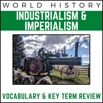 Industrial Revolution & Age of Imperialism: World History Review Presentation