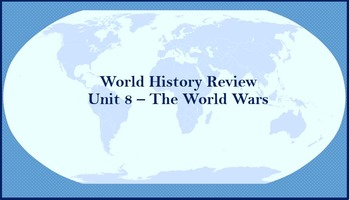 World History Review (World Wars)