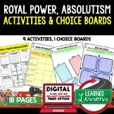 World History Royal Power Absolutism Activities, Choice Board, Print & Google