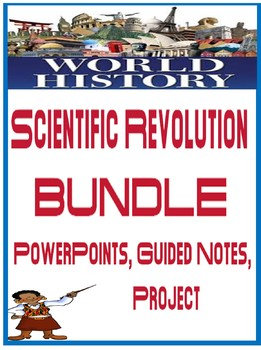 World History Scientific Revolution PowerPoint with Fill in the blank notes