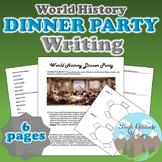 Dinner Party Host Writing Assessment (World History Semester 1)
